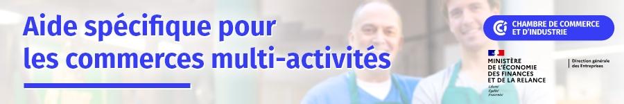 Aide spécifique pour les commerces multi-activités